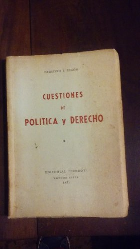 Cuestiones De Politica Y Derecho De Faustino Legon