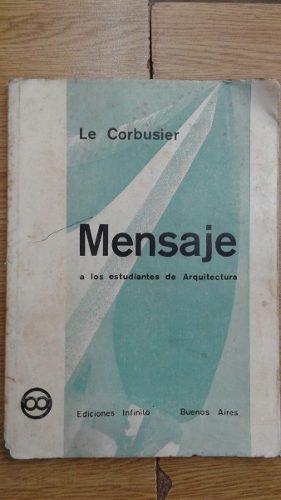 Mensaje A Los Estudiantes De Arquitectura. C/ Anexo Incluido
