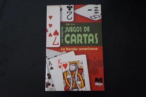 Libro Los mejores juegos de cartas: Baraja Americana de