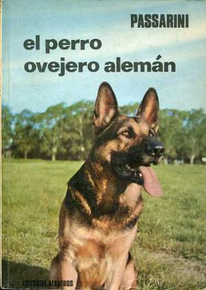 Passarini - El Perro Ovejero Alemán - G8