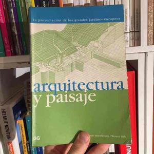 Arquitectura Y Paisaje La Proyectación De Los Grandes