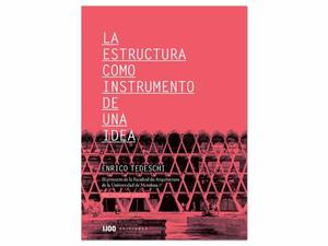 Libro Arquitectura - Enrico Tedeschi - Por Leonardo Codina