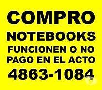 COMPRO en el ACTO NOTEBOOKS NETBOOKS FUNCIONEN O NO