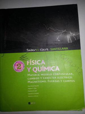 Fisica Y Quimica 2 - Materia: Modelo Corpuscular, Cambios Y
