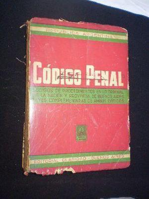 Código Penal de la Republica Argentina - ANTIGUO LIBRO