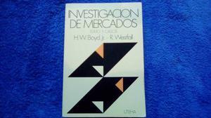 Investigaciòn De Mercados. Boyd / Westfall