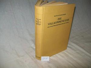 Die Vollkommene Ehe· Dr. Th. H. Van De Velde· En Alemán