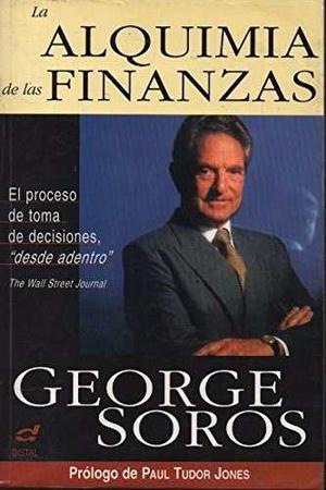 Alquimias De Las Finanzas George Soros
