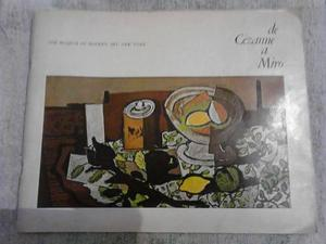 De Cézanne A Miró - The Museum Of Modern Art, New York