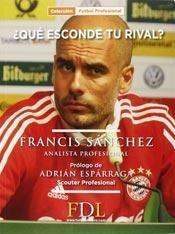 Que Esconde Tu Rival (coleccion Futbol Profesio