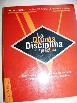 La Quinta Disciplina En La Práctica - Peter Sengue Y Otros