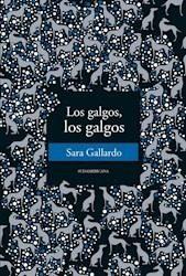 Libro Galgos Los Galgos (rustica)