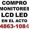 EN EL ACTO COMPRO MONITORES LCD LED le TE: