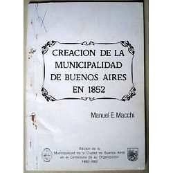CREACION DE LA MUNICIPALIDAD DE BUENOS AIRES EN