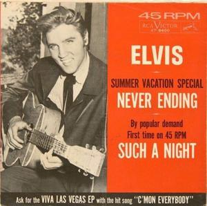 """Elvis Presley """"Never Ending""""/""""Such A Night"""""""