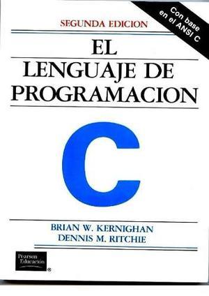 El Lenguaje De Programación C, Kernighan Y Ritchie
