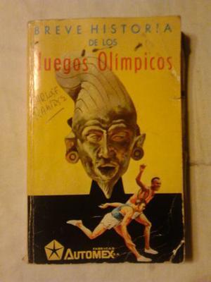 Breve História De Los Juegos Olímpicos Carlos F Ramírez