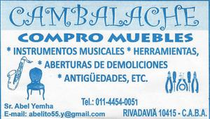 CAMBALACHE - COMPRO MUEBLES