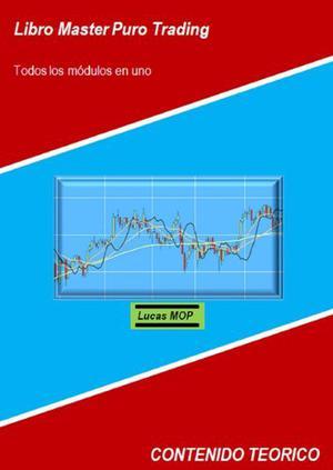 Libro Master Puro Trading - Lucas Mop