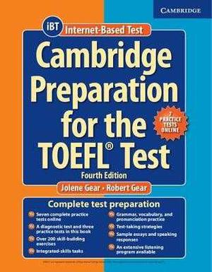 Cambridge Preparation For The Toefl Test - 4th Edition - Ibt