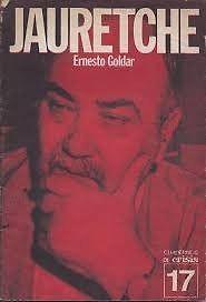 Ernesto Goldar - Jauretche