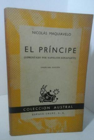 El Príncipe. Maquiavelo. (comentado Por Napoleón).