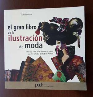 El Gran Libro De La Ilustración De Moda. Parramón