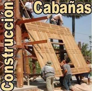 Manual De Construccion De Casas Y Cabañas De Madera