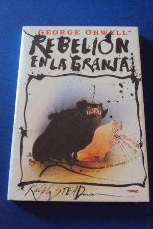 Rebelion En La Granja. George Orwell. Ilustraciones Steadman