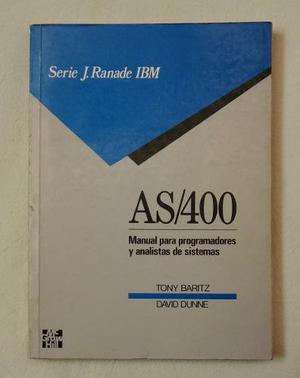 As/400. Manual Para Programadores Y Analistas De Sistemas