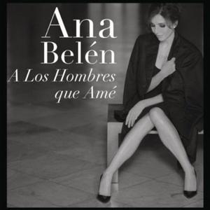 CD ANA BELEN A LOS HOMBRES QUE AME