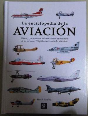 La Enciclopedia De La Aviación - Ed. Edimat - T/dura