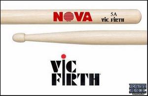Palillos Nova By Vic Firth 5A-5B-7A Punta Nylon/Madera