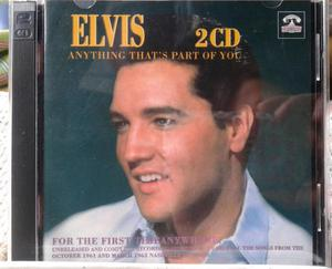 Elvis Anything That's Part Of You 2cds!!!!!!!