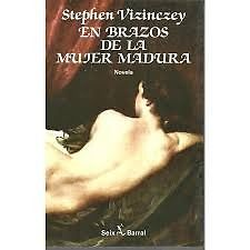 Vizinczey-En brazos de la mujer madura