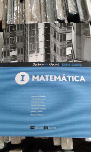 Matemática 1 Saberes Claves Santillana