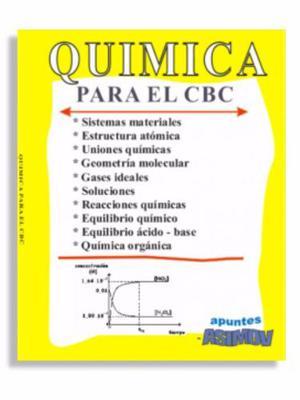 Química Para El Cbc / Ubaxxi Resumen De Toda La Teoría