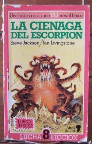 La cienaga del escorpion, S. Jackson - I. Livingstone, Altea