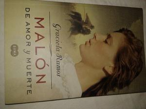 Malón De Amor Y Muerte - Graciela Ramos -1ra edic PERFECTO