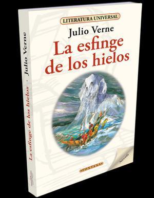 La esfinge de los hielos, Julio Verne, Editorial Fontana.