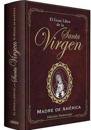 El Gran Libro De La Virgen María Madre De América - Clasa