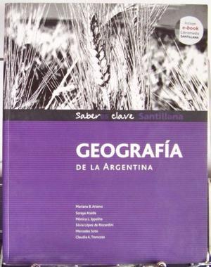 Geografìa De La Argentina, Saberes Clave - Ed. Santillana