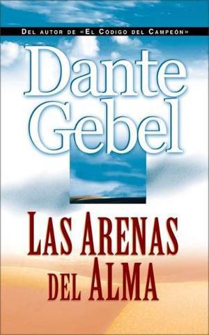 Las Arenas Del Alma - Dante Gebel