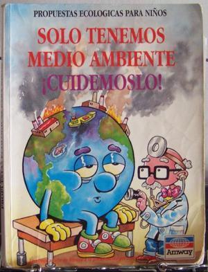 Propuestas Ecologicas Para Niños-SoloTenemos Medio Ambiente