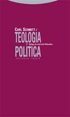 Teologia Politica - Carl Schmitt - Trotta