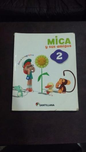 Mica Y Sus Amigos 2. Ed. Santillana+ Cuaderno De Mica..Usado