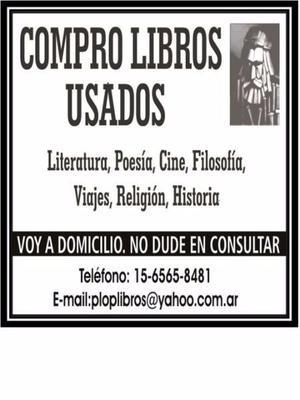 COMPRO LIBROS USADOS. NO DUDE EN CONSULTAR.