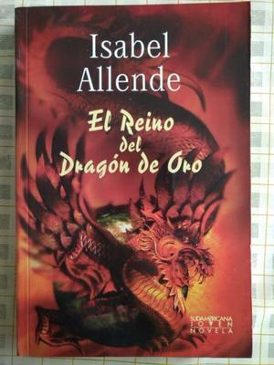 EL REINO DEL DRAGÓN DE ORO. ISABEL ALLENDE. LIBRO NUEVO.