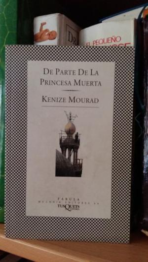 """VENDO EL LIBRO """"DE PARTE DE LA PRINCESA MUERTA"""" DE KENIZE"""