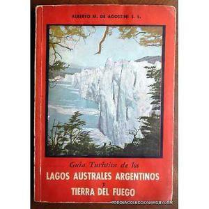 guia turismo de los lagos australes argentinos y tierra